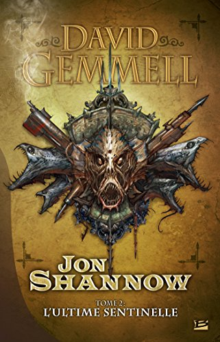 L'Ultime Sentinelle: Jon Shannow, T2