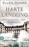 Harte Landung: Ein Fall für Patsy Logan. Kriminalroman (Patsy-Logan-Reihe)