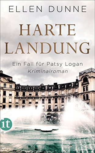 Harte Landung: Ein Fall für Patsy Logan. Kriminalroman (Patsy-Logan-Reihe 1)