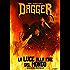 Dagger - La Luce alla Fine del Mondo - Romanzo Dark Fantasy