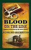 Blood on the Line (Railway Detective) (The Railway Detective Series)