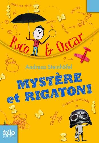 Rico et Oscar, I:Mystère et rigatoni par Andreas Steinhöfel