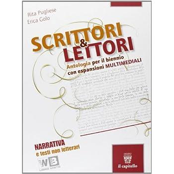 Scrittori & Lettori. Con Espansione Online. Per Le Scuole Superiori: 1
