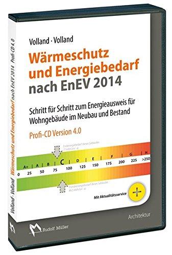 warmeschutz-und-energiebedarf-nach-enev-2014-profi-cd-schritt-fur-schritt-zum-energieausweis-fur-woh