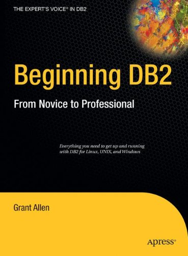 Beginning DB2: From Novice to Professional (Expert's Voice)