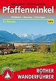 Pfaffenwinkel: Weilheim - Murnau - Schongau. 51 Touren. Mit GPS-Tracks. (Rother Wanderführer)