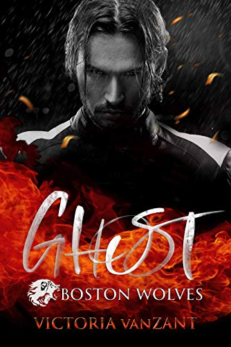 Boston Wolves - Ghost: Dark Passion (Hell's End Mafia 2)