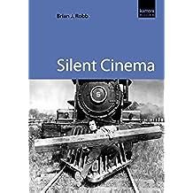 Silent Cinema (English Edition)