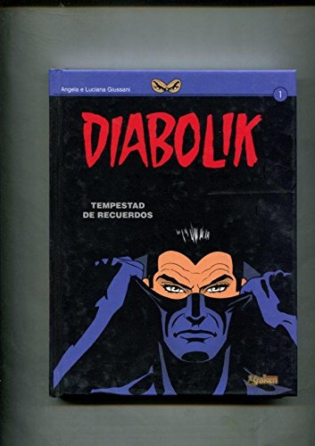 Portada del libro Diabolik volumen 1: Tempestad de recuerdos