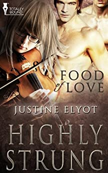 Highly Strung (Food of Love) by [Elyot, Justine]