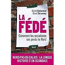 La Fédé. Comment les socialistes ont perdu le Nord