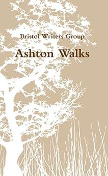 Ashton Walks by [Bristol Writers Group]