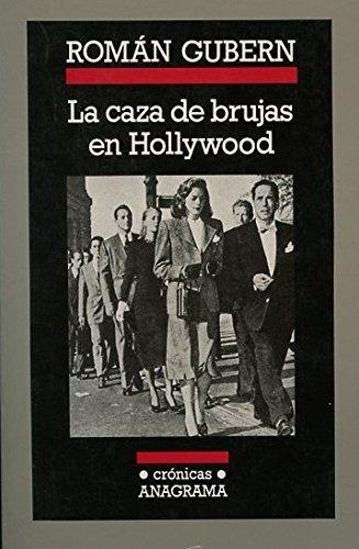 La caza de brujas en Hollywood (Crónicas)