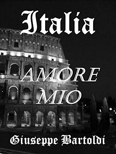 L'Italie, Mon Amour…