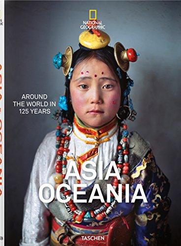 National Geographic. La vuelta al mundo en 125 años. Asia y Oceanía por Vv. Aa