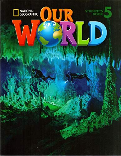 Our World 5 with Student's CD-ROM: British English (National Geographic Our World) por Ronald Scro