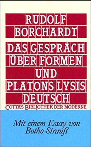 Das Gespräch über Formen und Platons Lysis deutsch (Cotta's Bibliothek der Moderne)