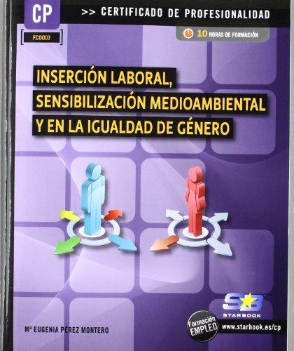 Inserción laboral, sensibilización medioambiental y en la igualdad de género (Certific. Profesionalidad)