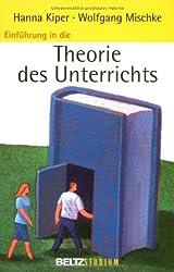 Einführung in die Theorie des Unterrichts (Beltz Studium)