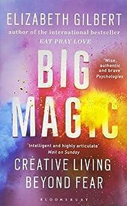 Big Magic: Creative Living Beyond Fear (Ome a Format)