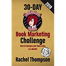 The BadRedhead Media 30-Day Book Marketing Challenge (English Edition)