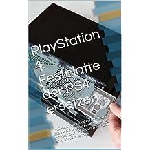 PS4: Festplatte der PlayStation 4 ersetzen.: In diesem Workshop erfahren Sie. wie Sie die original Festplatte Ihrer PlayStation 4 (PS4) durch eine SSD oder SSHD ersetzen.