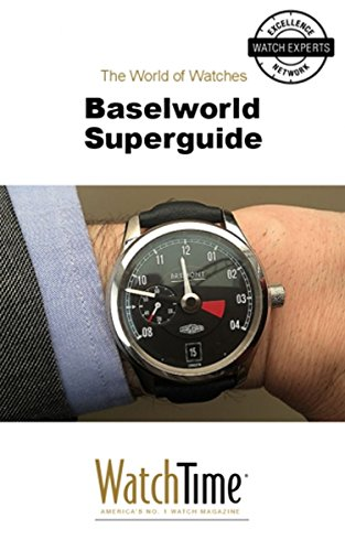 baselworld-superguide-guidebook-for-luxury-watches-luxury-watches-guide-english-edition