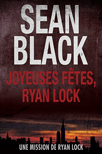 Joyeuses Fêtes, Ryan Lock: Une mission de Ryan Lock 1