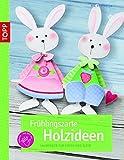 Frühlingszarte Holzideen: Laubsägen für Groß und Klein (kreativ.kompakt.)