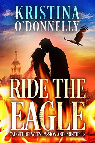 Ride Eagle (Ride the Eagle (English Edition))
