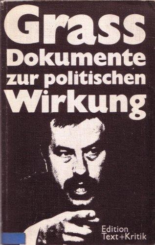 Günter-Grass-Dokumente zur politischen Wirkung