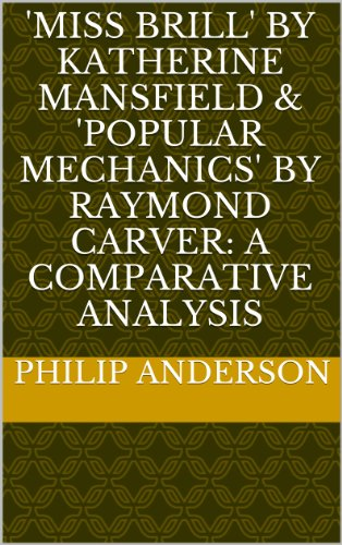 'Miss Brill' by Katherine Mansfield & 'Popular Mechanics' by Raymond Carver: A Comparative Analysis