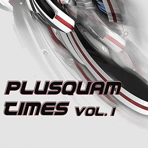 Plusquam Times