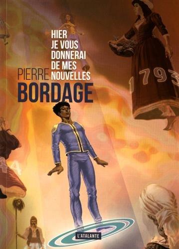 Hier je vous donnerai de mes nouvelles par Pierre Bordage