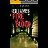 Fire in the Blood (DC Scott Cullen Crime Series Book 3)
