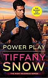 Power Play (Risky Business) by Tiffany Snow (2015-06-30)
