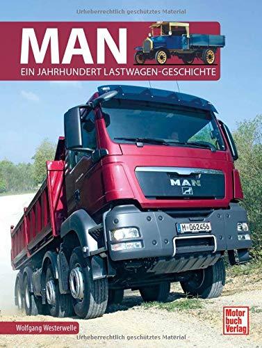 MAN: Ein Jahrhundert Lastwagen-Geschichten