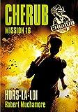 Cherub (Mission 16) - Hors la loi