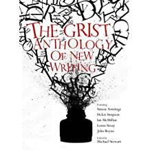 The Grist Anthology of New Writing