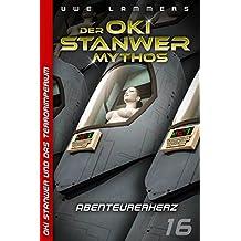 Abenteurerherz (Oki Stanwer und das Terrorimperium 16)