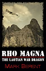 Rho Magna, the Laotian War Dragon (Short Story) (English Edition)