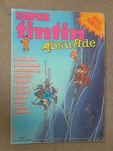 Tintin Super n° 24/14 bis - Absurde