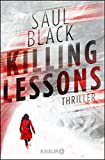 Killing Lessons: Thriller von Saul Black