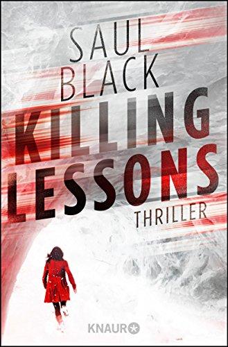 Buchseite und Rezensionen zu 'Killing Lessons: Thriller' von Saul Black