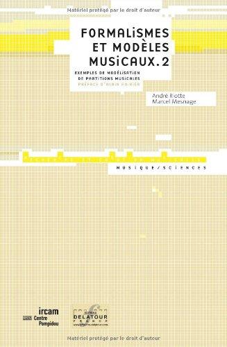 formalismes-et-modles-musicaux-tome-2-exemples-de-modlisation-de-partitions-musicales