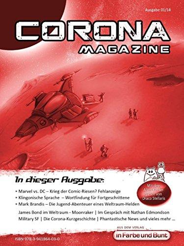 Corona Magazine 01/2014: Oktober 2014: Nur der Himmel ist die Grenze