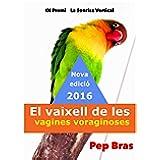 El vaixell de les vagines voraginoses: Nova versió 2016 (Catalan Edition)