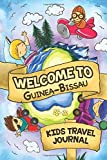 Welcome To Guinea-Bissau Kids Travel Journal: 6x9 Children Travel Notebook and Diary I Fill out and Draw I With prompts I Perfect Goft for your child for your holidays in Guinea-Bissau