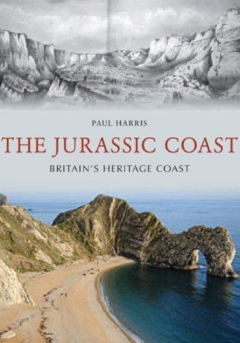The Jurassic Coast Britain's Heritage Coast by Paul Harris (2014-05-28)