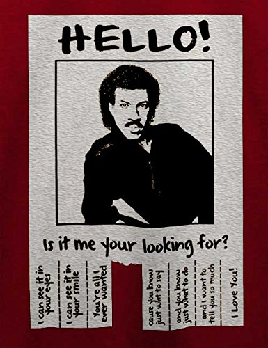 Hello Is It Me Your Looking For T-Shirt Bordeaux